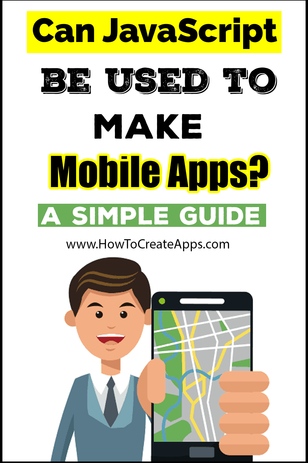Can JavaScript be used to Make Mobile Apps? A Simple Guide