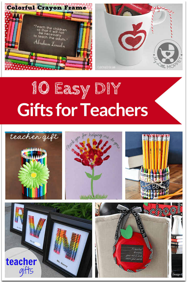 10 Easy Diy Gifts For Teachers Diy Gifts Teacher Gifts
