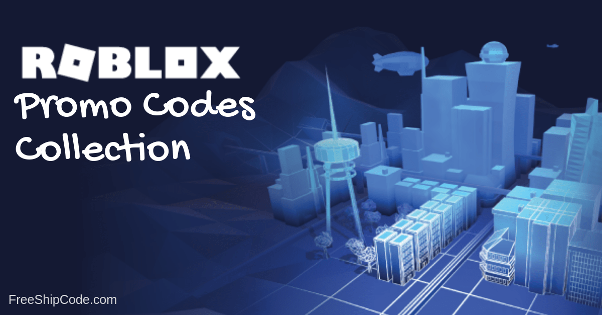 Get all new roblox promo codes of 2019 only at freeshipcode  Get