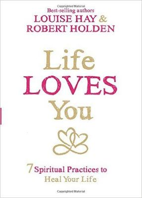 Free download or read online Life loves you, 7 spiritual practices to heal your life spiritual pdf book by Louise Hay and Robert Holden Ph.D.