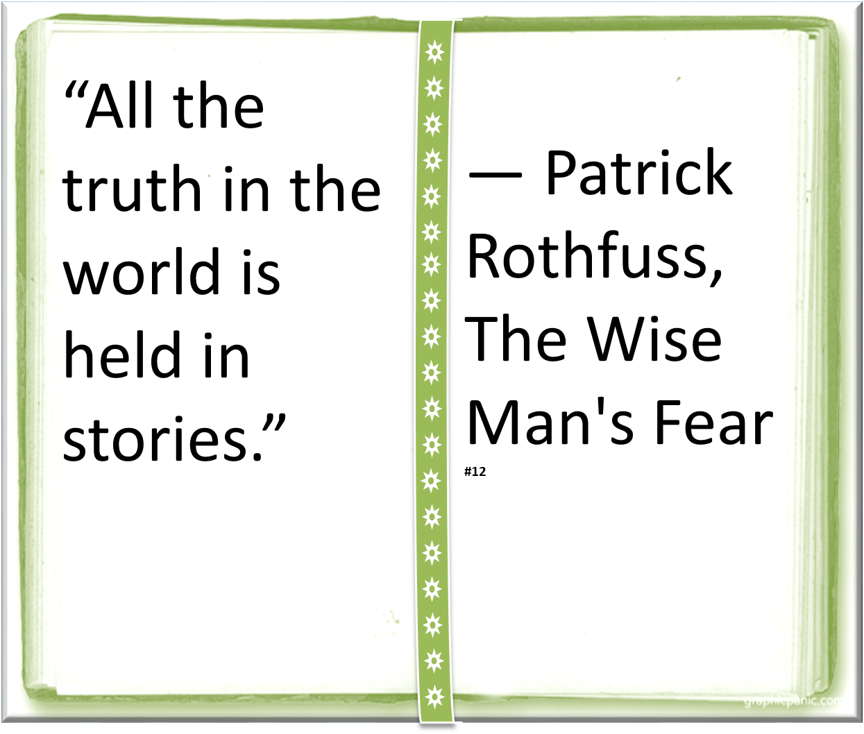 Quotes About Stories ♥ Patrick Rothfuss ♥  Quote Author Stories  Scifi  Fantasy