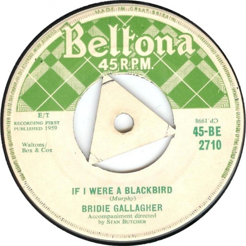 """7"""" 45RPM Moon Behind The Hill/If I Were A Blackbird by Bridie Gallagher from Beltona"""
