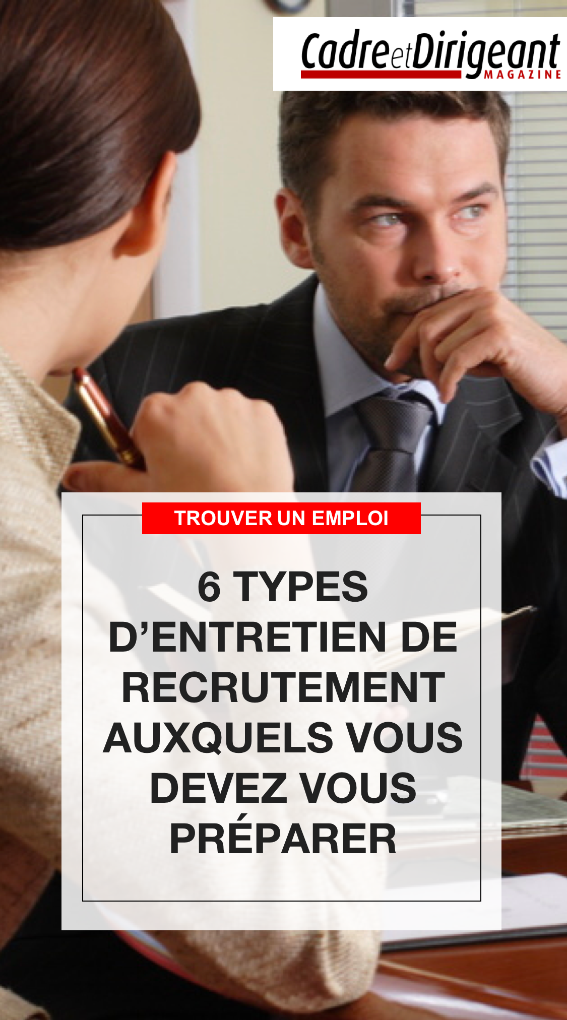 6 Types D Entretien De Recrutement Auxquels Vous Devez Vous Preparer Entretien De Recrutement Entretien Embauche Recrutement