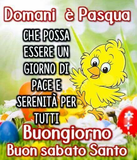 Sabato santo buongiorno ciao italia good morning good for Buongiorno divertente sms