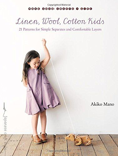 Linen, Wool, Cotton Kids: 21 Patterns for Simple Separate... https ...