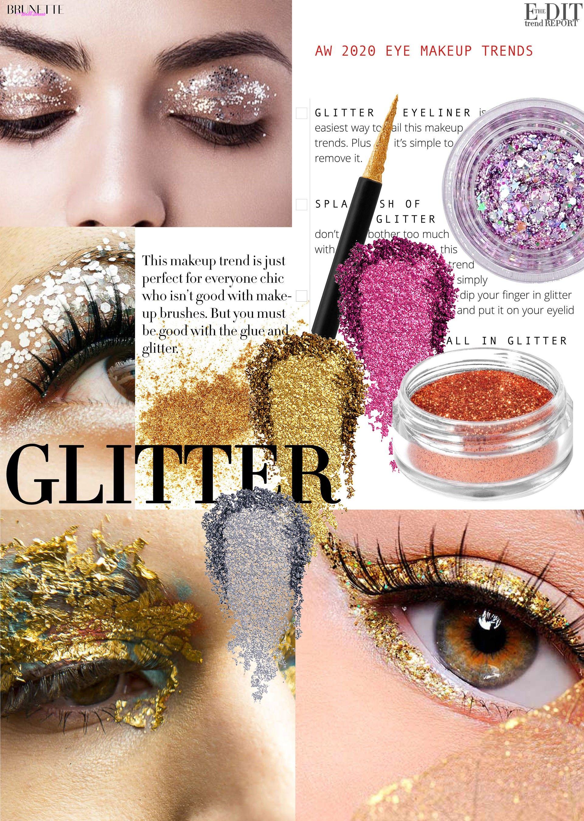 Eye Makeup Trends For Winter 2020 Glitter Eye Makeup Makeup