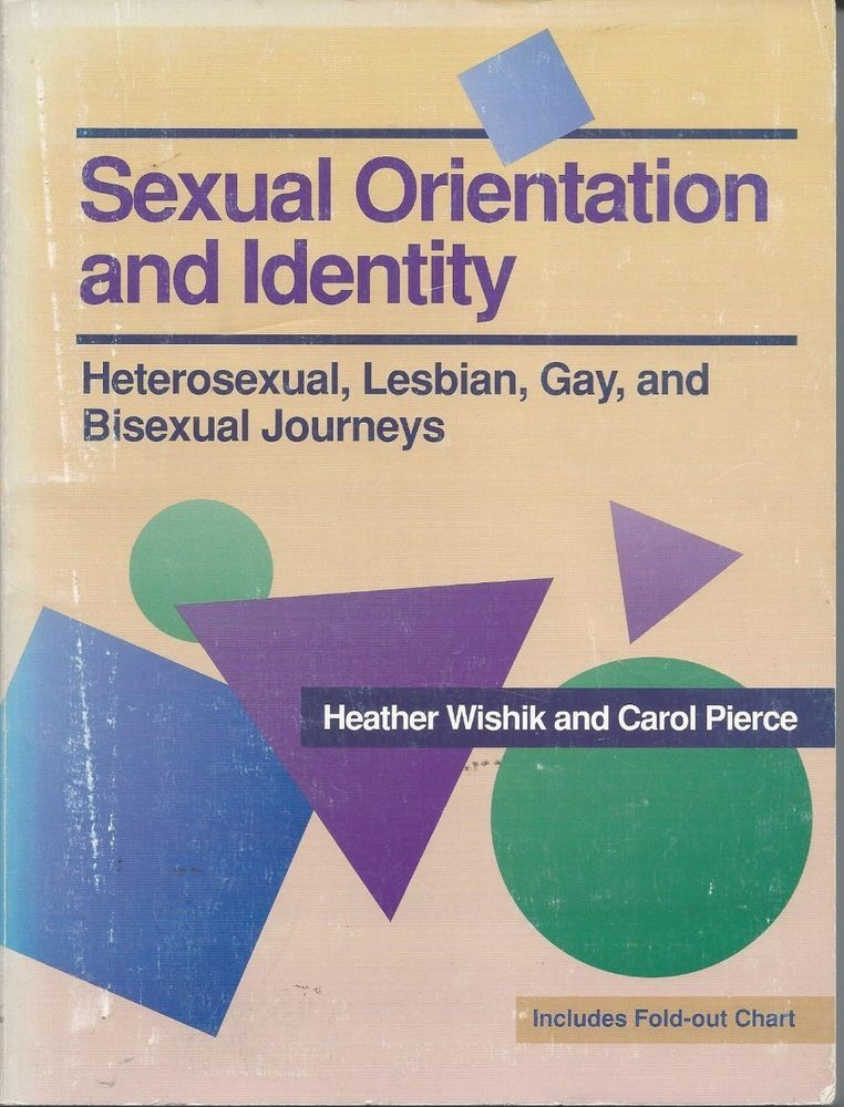 Sexual Orientation and Identity heterosexual, lesbian, gay, bisexual |  Inexpensive Gay Books | Pinterest | Gay, Lesbian and Nonfiction books