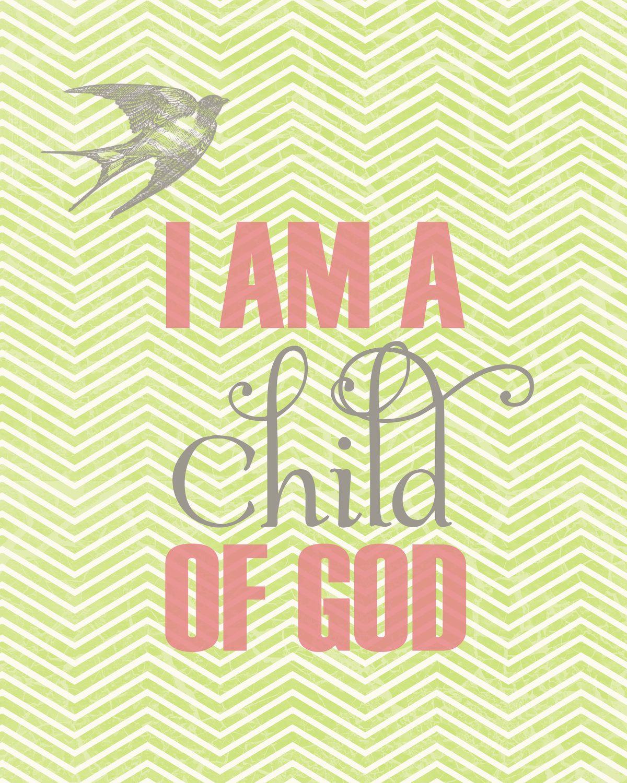 I Am a Child of God - 8x10 Digital File - LDS Wall Art. $10.00, via ...