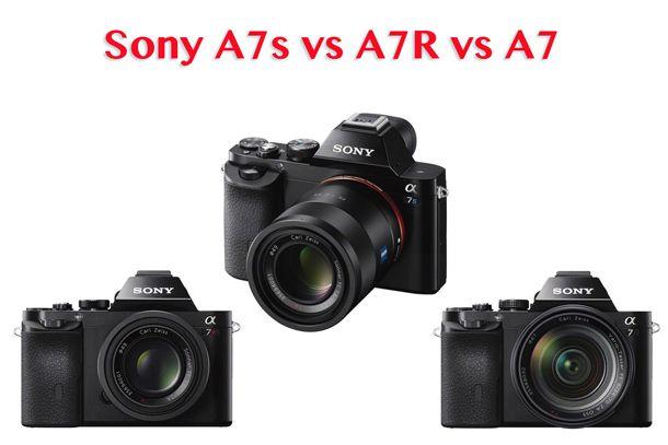 Sony A7s vs A7R vs A7 - which Sony full-frame camera should you buy ...