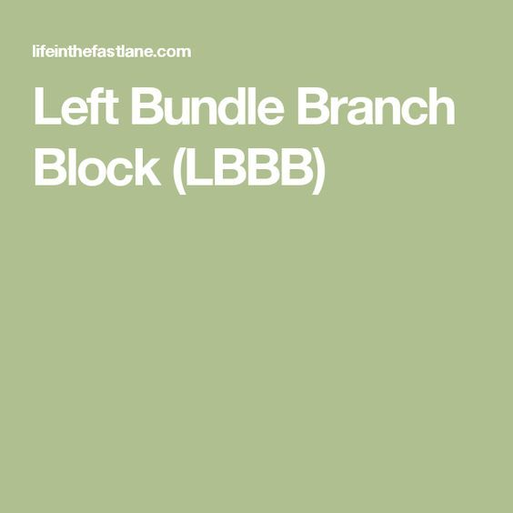 Left Bundle Branch Block Lbbb Bundle Branch Block Medical Education Emergency Medicine