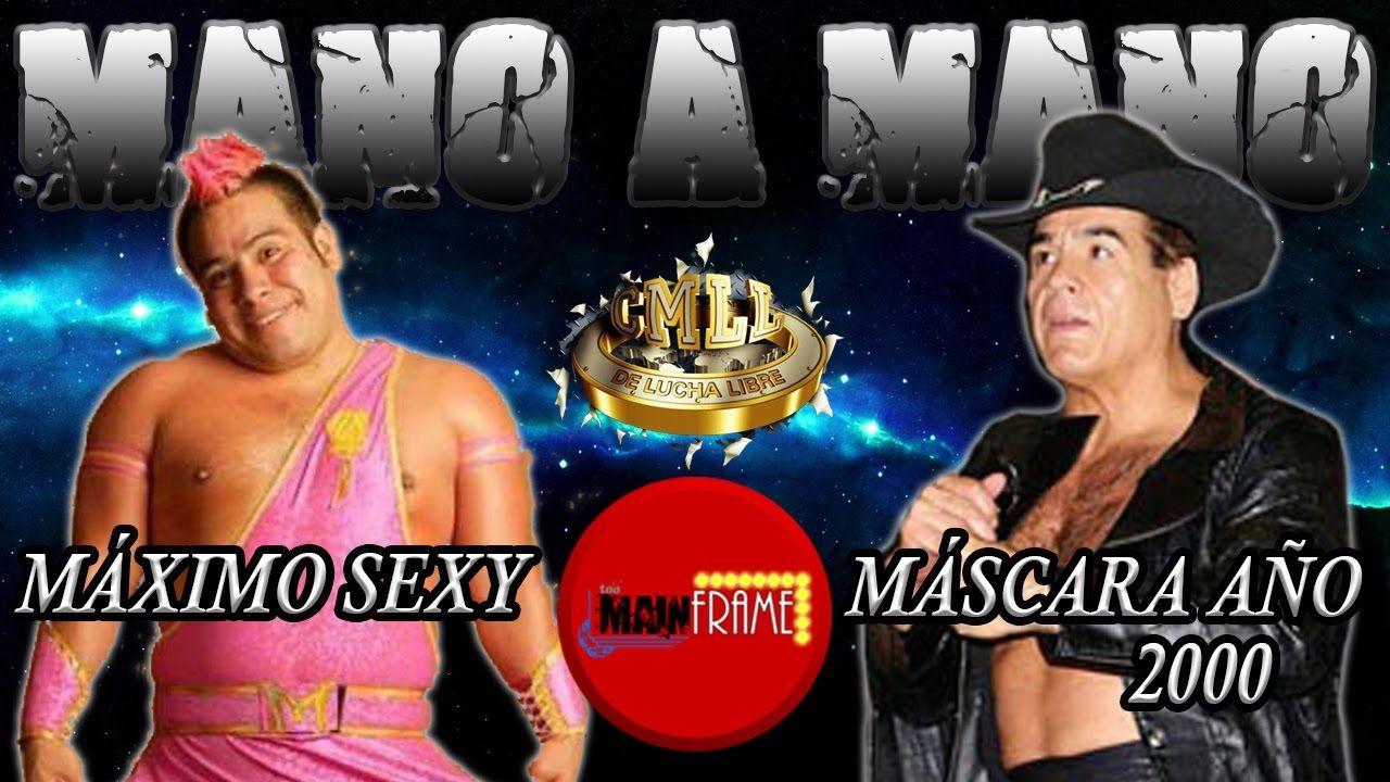 MÁSCARA AÑO 2000 VS MÁXIMO SEXY MANO A MANO CMLL VIERNES ESPECTACULAR