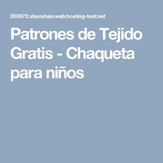 Patrones de Tejido Gratis - Chaqueta para niños   Tejidos ...