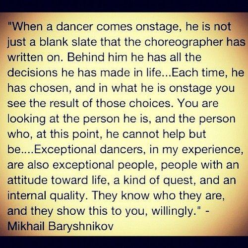 Mikhail Baryshnikov Quotes Source Instagram Via