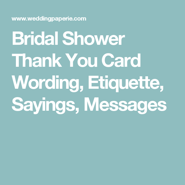 Thank You Quotes For Bridal Shower: Bridal Shower Thank You Card Wording, Etiquette, Sayings