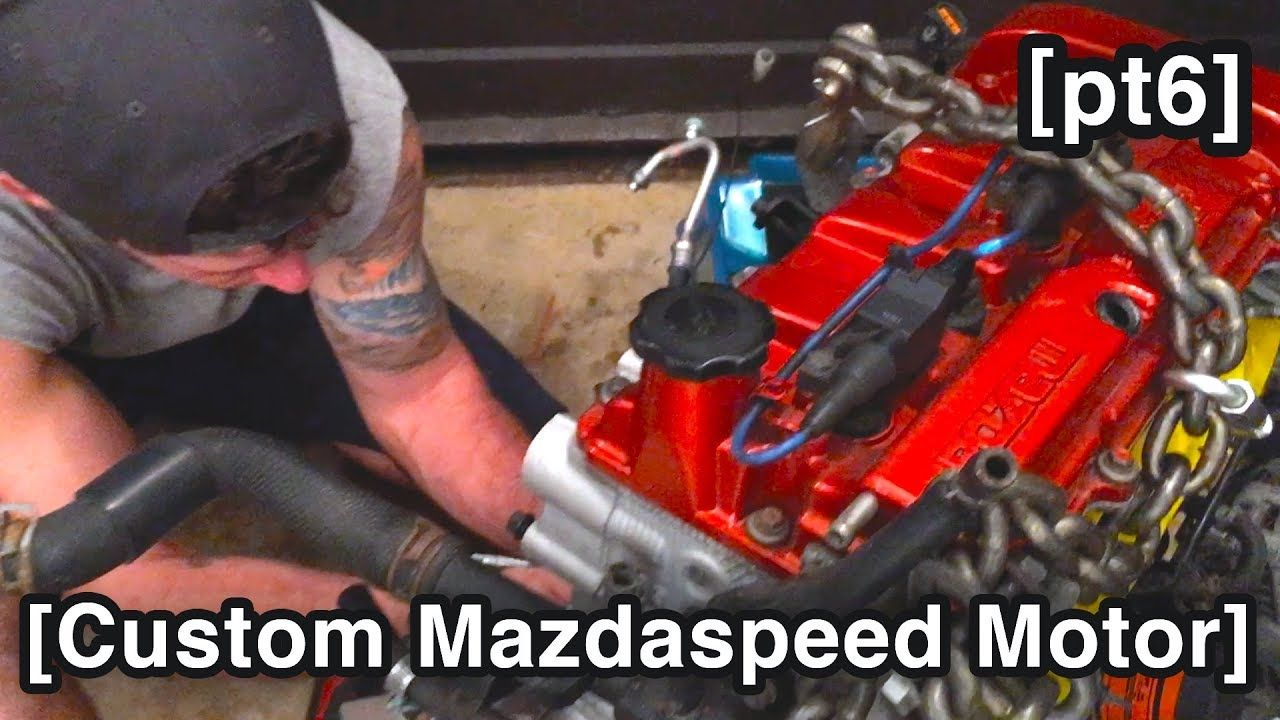 Custom Mazdaspeed Motor! [Mazdaspeed Protege5 Build for
