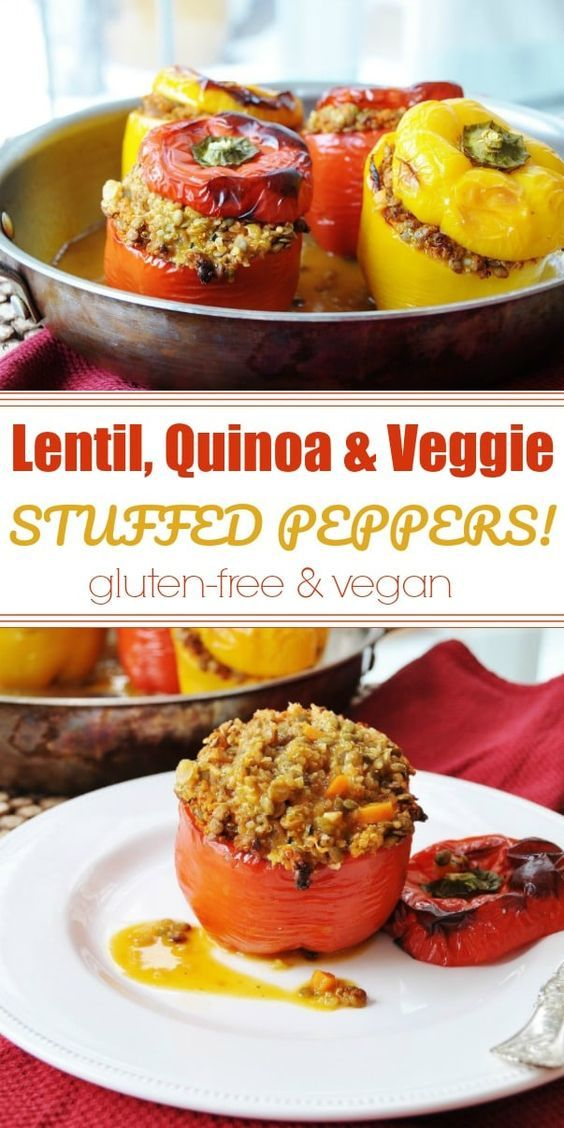 Lentil Quinoa And Vegetable Stuffed Peppers Recipe Stuffed Peppers Lentil Recipes Food Recipes