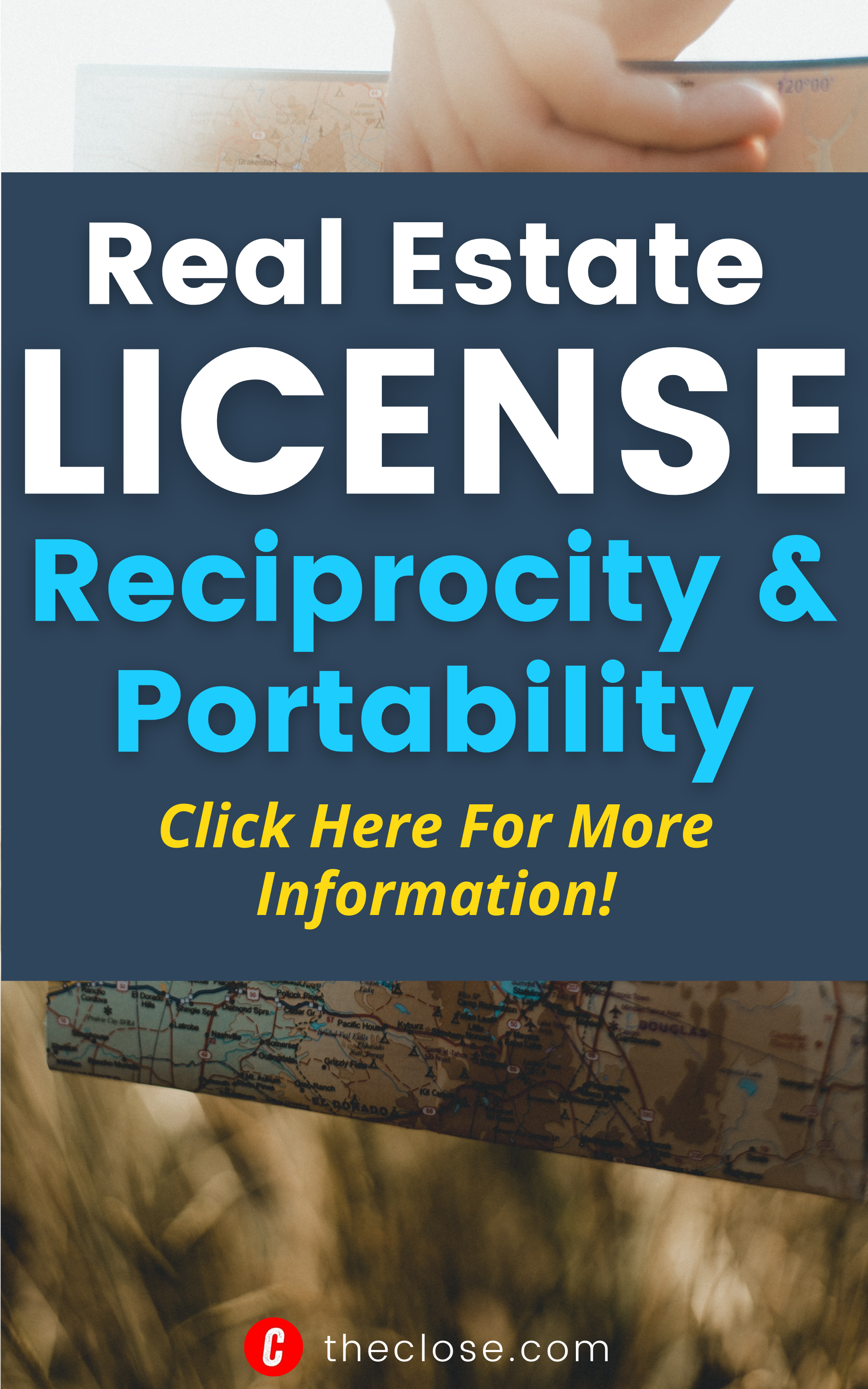 Real Estate License Reciprocity And Portability A State By State Guide The Close Real Estate License Real Estate Information Real Estate