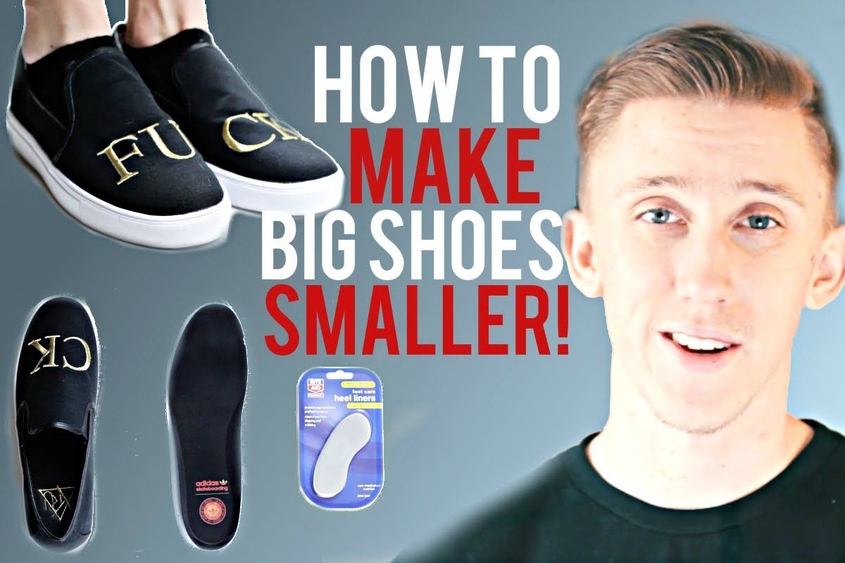 How to make big shoes fit smaller shoes too big how to