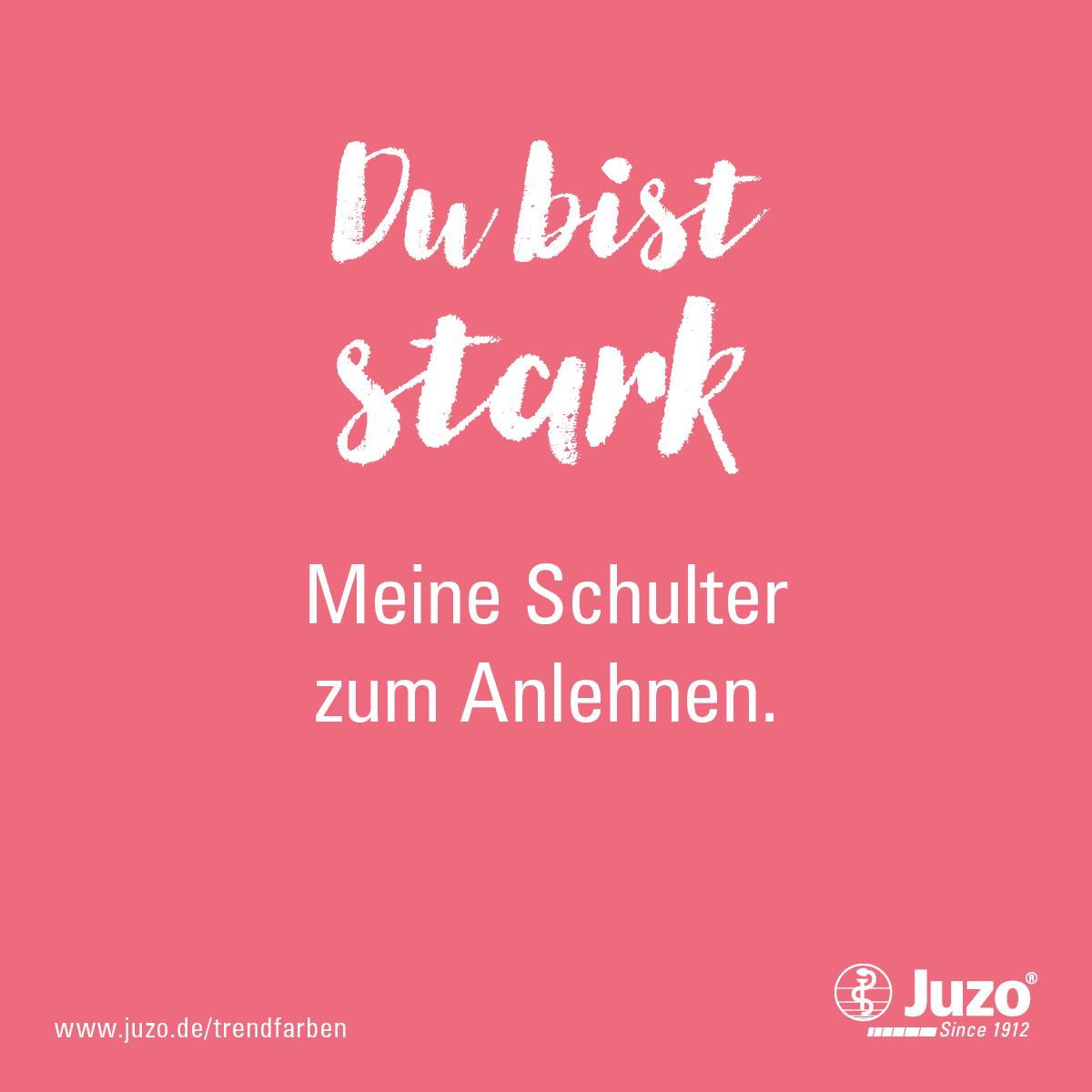Du Bist Stark Meine Schulter Zum Anlehnen Juzo Trendfarben 2018