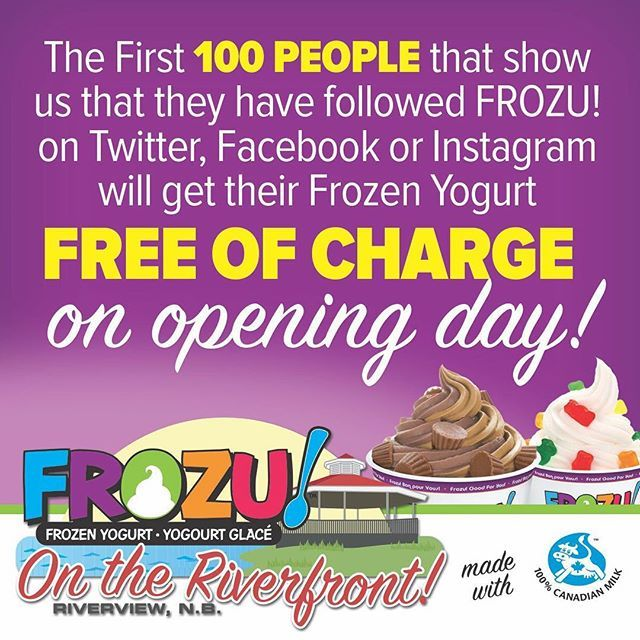"@frozuca's photo: ""We're celebrating the opening of our new location in Riverview, New Brunswick by treating 100 people to Free FROZU! Like and Follow FROZU! and be one of the first 100 customers at our new Town of Riverview  location on June 1st and your #FroYo is on us! #Riverview #Riverfront"""