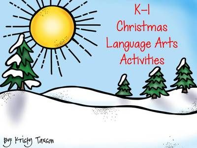 K-1 Christmas Flipchart (Language Arts) from Kindergarten Kristy ...