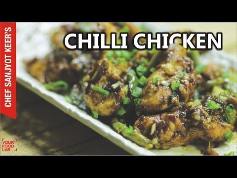 Chilli Chicken Recipe By Chef Sanjyot Keer Youtube Chicken