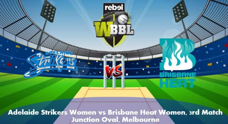 Adelaide Strikers Women Vs Brisbane Heat Women 3rd T20
