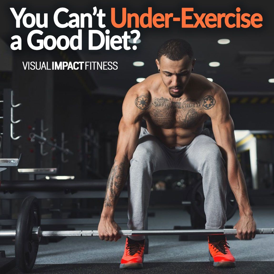You Have Heard The Phrase You Can T Out Exercise A Bad