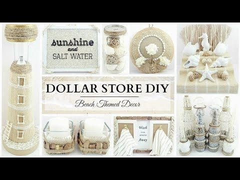 23 Dollar Store Diy S 10 Neutral Beach Themed Decor Crafts Simple Elegant Youtube Dollar Store Diy Beach Theme Decor Dollar Stores