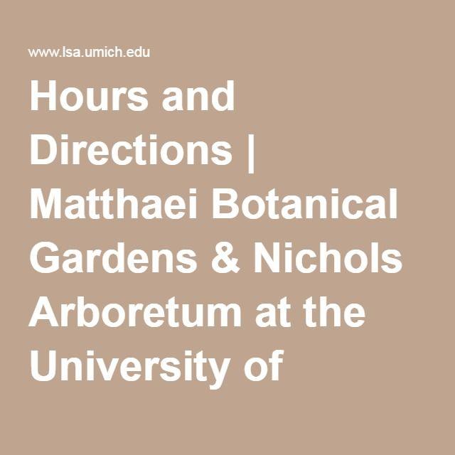 Hours And Directions | Matthaei Botanical Gardens U0026 Nichols Arboretum At  The University Of Michigan