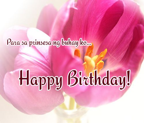 Tagalog Birthday Messages For Girlfriend 365greetings Com Message For Girlfriend Birthday Messages Happy Birthday Girlfriend