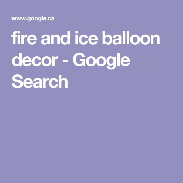 fire and ice balloon decor - Google Search
