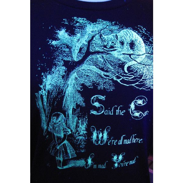 Glow in the Dark Alice in Wonderland Screenprint T-Shirt ($24) ❤ liked on Polyvore featuring tops, t-shirts, teal, women's clothing, jersey shirts, cat t shirt, teal t shirt, unisex t shirts and screenprinting t shirts