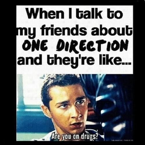 or they just shun me...and yeah.. | One direction humor ...