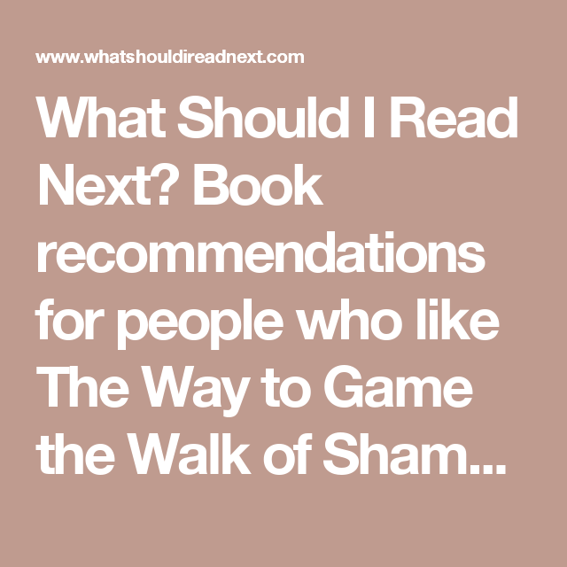 What Should I Read Next? Book recommendations for people who like The Way to Game the Walk of Shame by Jenn P Nguyen