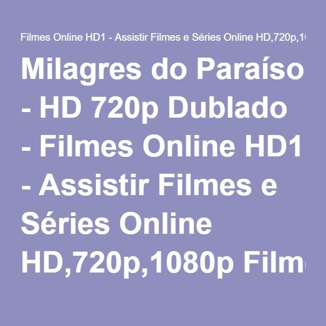 Assistir Milagres Do Paraiso Hd 720p Dublado Online Gratis Hd