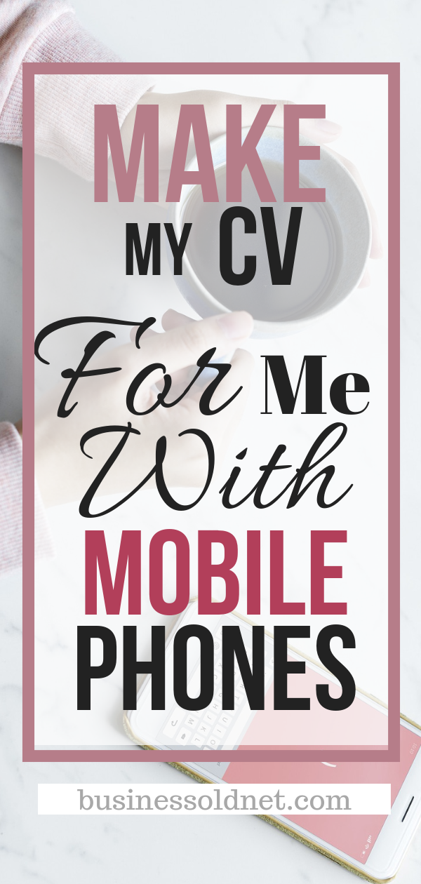 create a cv on my phone with 10 application for making cv