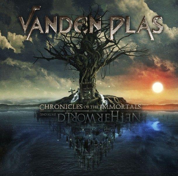 Episode 537 Featuring Vanden Plas Chronicals Of The Immortals Netherworld Albumhoezen Lyrics Video S
