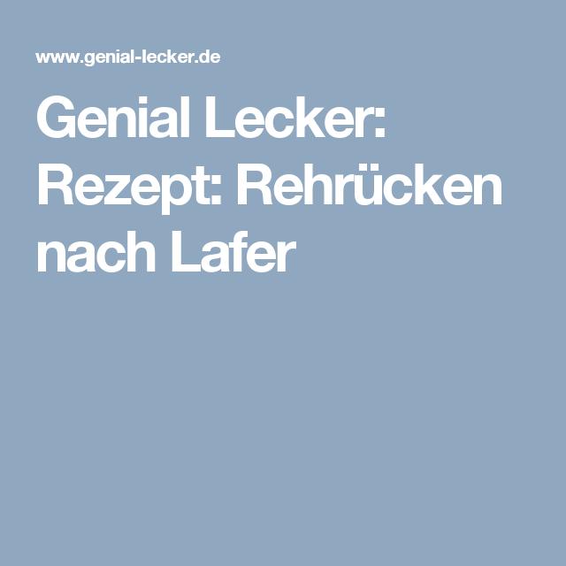Genial Lecker Rezept Rehrucken Nach Lafer Kochen Pinterest