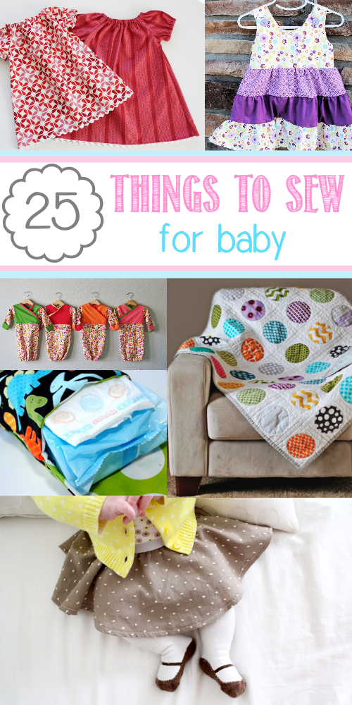 cd687e673b1c0 25 Things to Sew for Baby | sewing | Baby sewing, Baby sewing ...