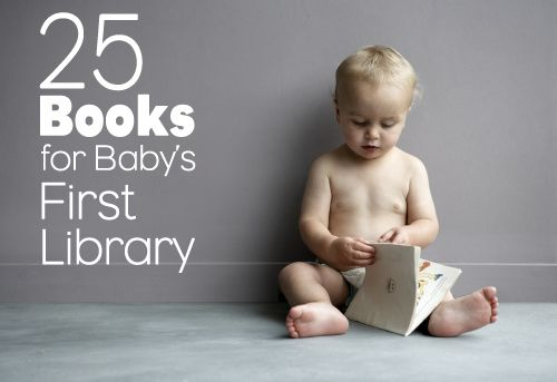 25 books for baby's first library.