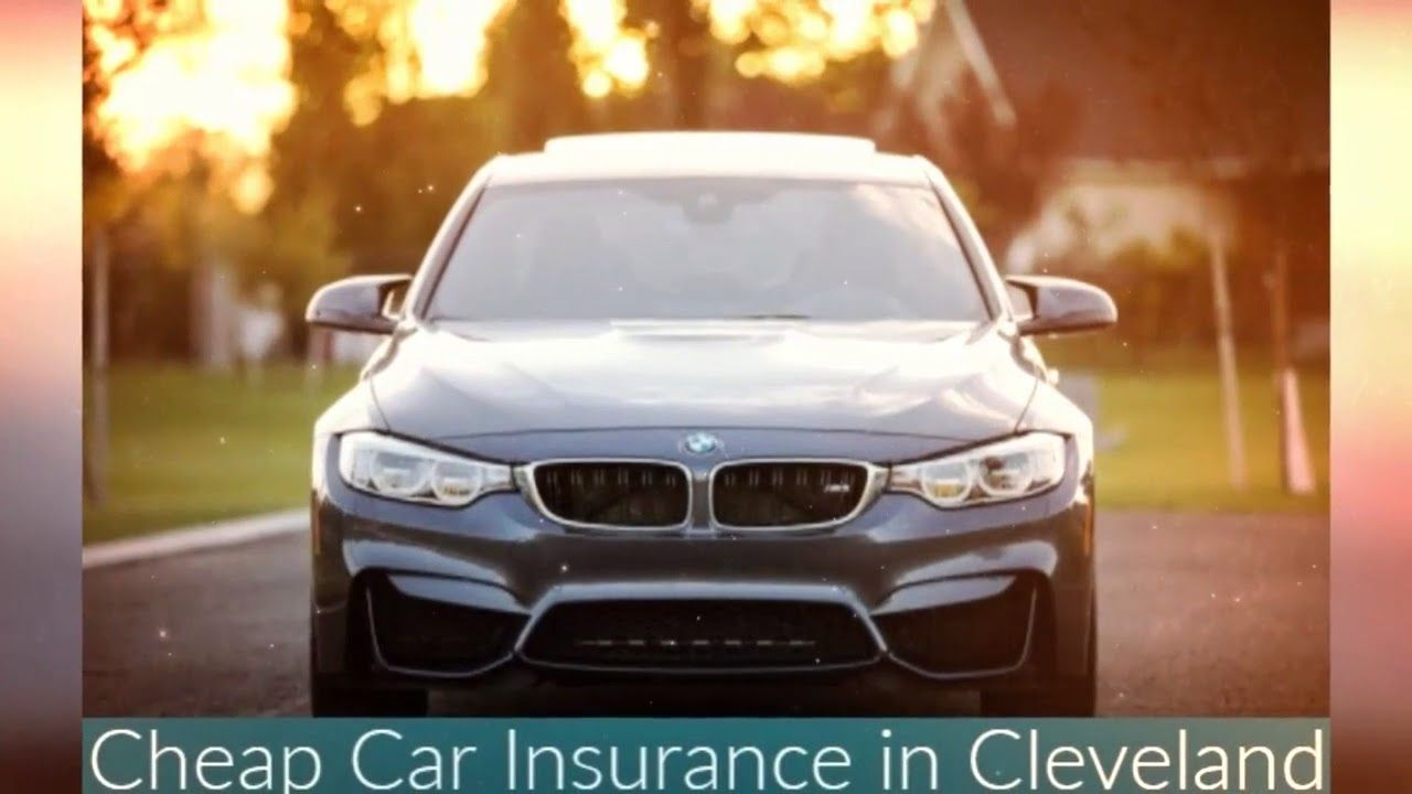 When you're looking for Cheap Car Insurance Cleveland Ohio