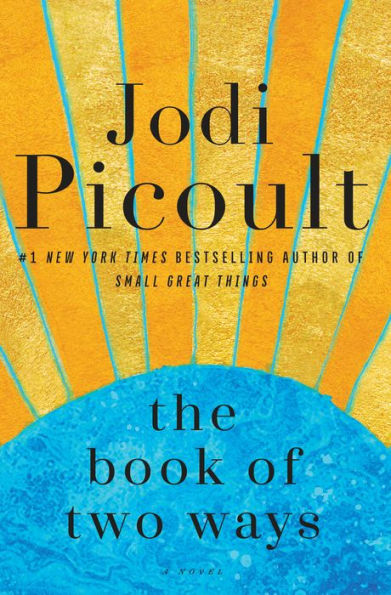 The Book Of Two Ways Hardcover Jodi Picoult Books Novels
