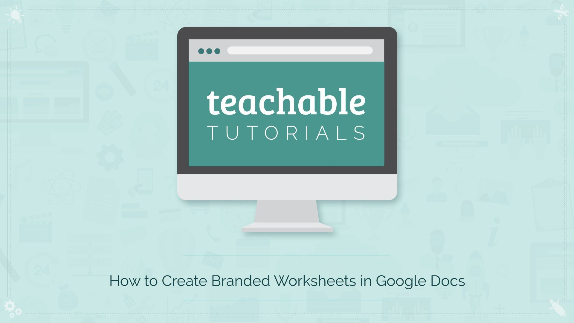 How To Create Branded Worksheets Using Docs