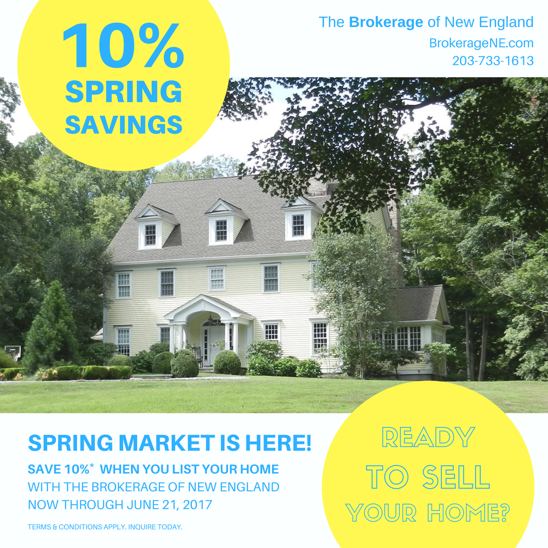 Spring is here and interests are low. Now is the time to make the most of eager buyers. List your home with us and save 10%. If you are already working with another brokerage this offer doesn't apply. Inquire for details. Brian McDonald Realtor® & Lisa Brown, Realtor® 203-733-1613 or BrokerageNE@gmail.com