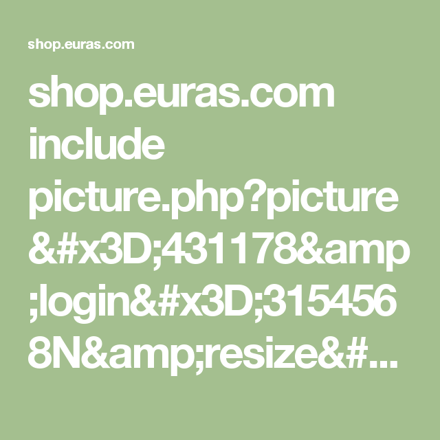 shop.euras.com include picture.php?picture=431178&login=3154568N&resize=800&checksum=436d7db52efd63ee3a32b14bf2c0f73c