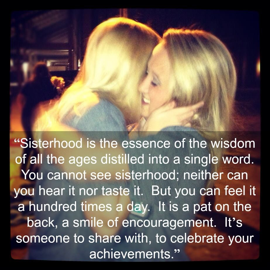 Sisterhood Quotes: Sorority Quote From The Delta Epsilon Chapter Of AOII