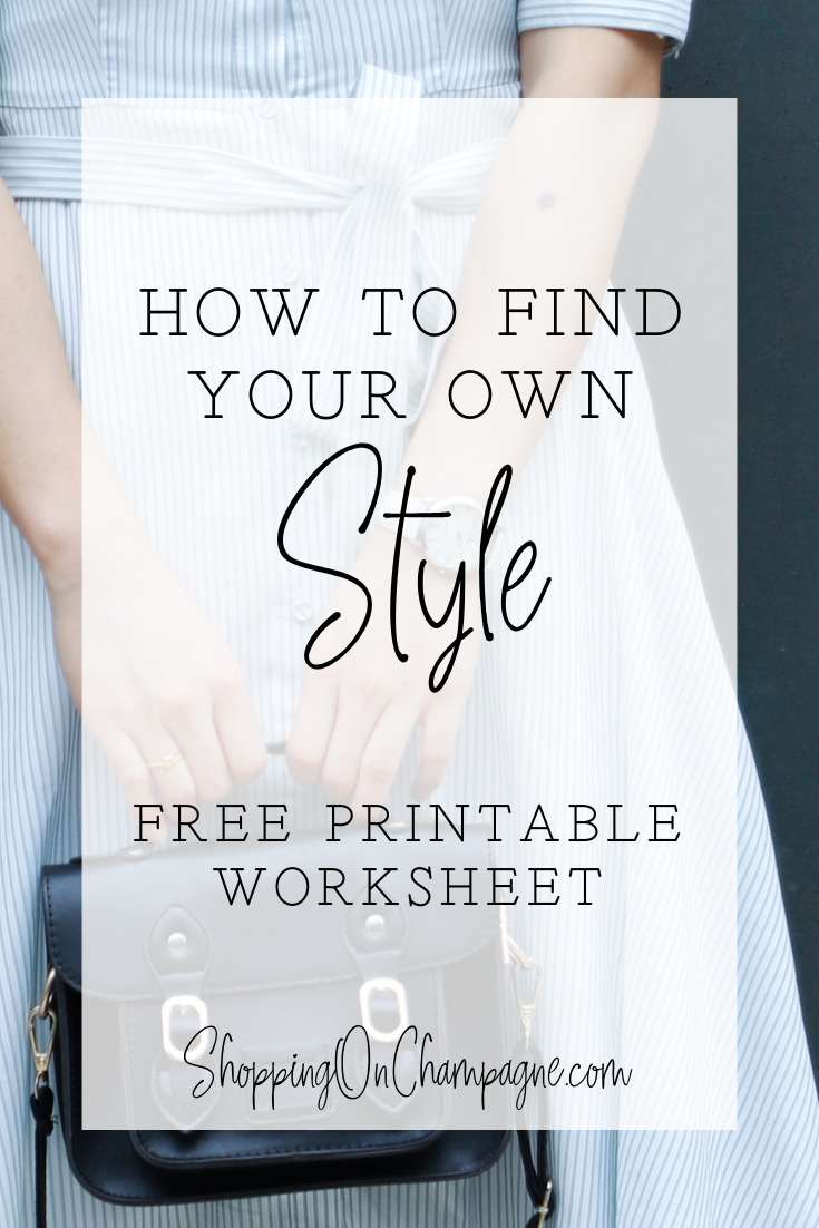 How To Find Your Own Style Shopping On Champagne Fashion Printables Finding Yourself Style [ 1102 x 735 Pixel ]