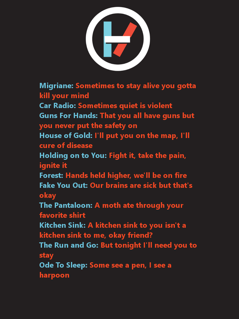 Pin By Kendall Richards On This Is Your Song Twenty One Pilots Lyrics Top Lyrics Twenty One Pilots