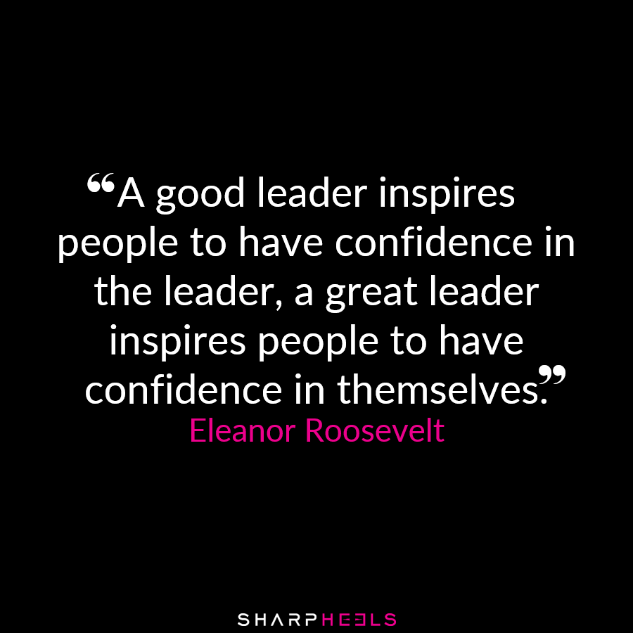 A Good Leader Inspires People To Have Confidence In The Leader